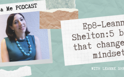 Ep8 – Leanne Shelton: 5 books that changed my mindset