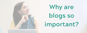 why-are-blogs-important-for-my-business