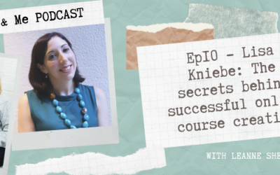 Ep10 – Lisa Kniebe: The secrets behind successful online course creation