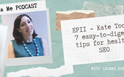 EP11 – Kate Toon: 7 easy-to-digest tips for healthy SEO
