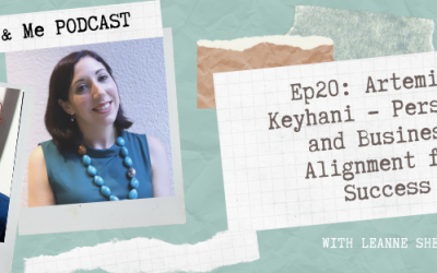 Ep20-Artemiss Keyhani : Personal and Business Alignment for Success
