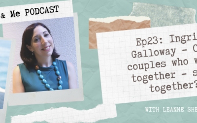 Ep23: Ingrid Galloway – Can couples who work together – stay together?