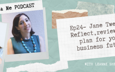 Ep24 – Jane Tweedy: Reflect, review, and plan for your business future