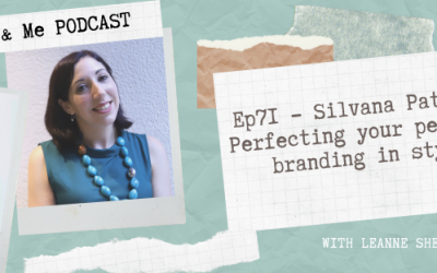 Ep71 – Silvana Patrick: Perfecting your personal branding in style