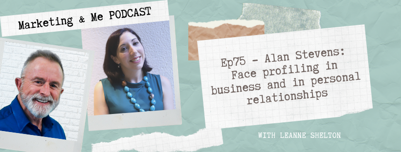 Ep75 – Alan Stevens: Face profiling in business and in personal relationships