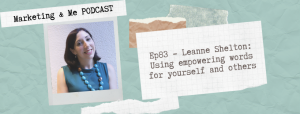 Empowering Podcast with Leanne Shelton