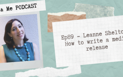 Ep89 – Leanne Shelton: How to write a media release