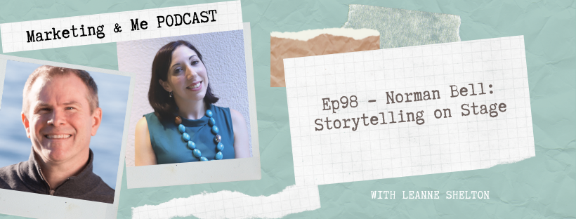 Ep98 – Norman Bell – Storytelling on Stage